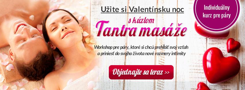 Užite si Valentínsku noc s kúzlom Tantra masáže